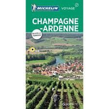 CHAMPAGNE ET ARDENNE, GUIDE VERT