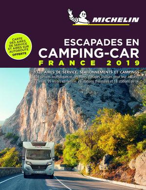 CAMPING-CAR FRANCE 2019, ESCAPADES EN (AUTOCARAVANAS)