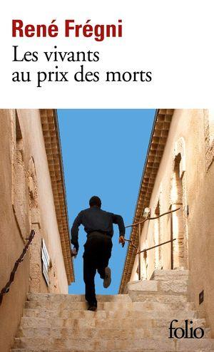 VIVANTS AU PRIX DES MORTS, LES