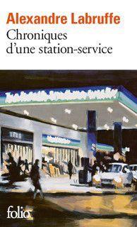 CHRONIQUES D' UNE STATION-SERVICE