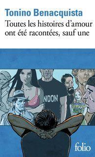 TOUTES LES HISTOIRES D'AMOUR ONT ÉTÉ RACONTÉES, SAUF UNE