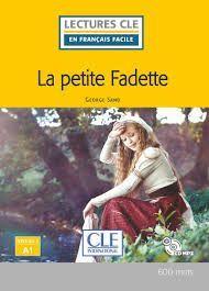 PETITE FADETTE, LA - NIVEAU 1 - A1 - LIVRE+CD