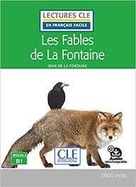 FABLES DE LA FONTAINE, LES. B1. NIVEAU 3