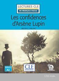 LES CONFIDENCIAS D'ARSÈNE LUPIN - NIVEAU 2 - A2