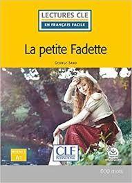 PETITE FADETTE, LA - NIVEAU 1 / A1 - LIVRE