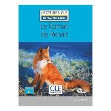 LE ROMAN DE RENART - NIVEAU 2;A2 - LIVRE