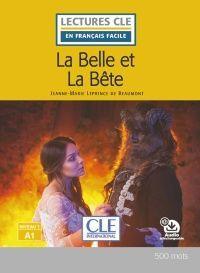 LA BELLE ET LA BÊTE - LIVRE - NIVEAU 1 - A1