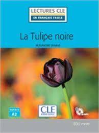 TULIPE NOIRE, LA - NIVEAU 2/A2 - LIVRE + CD