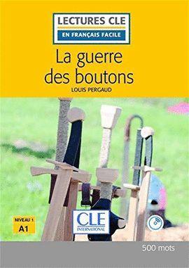 GUERRE DES BOUTONS, LA (LIVRE + CD) (NIVEAU 1 - A1)
