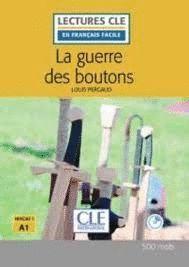 GUERRE DES BOUTONS, LA (NIVEAU 1 -A1)