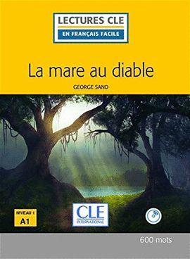 MARE AU DIABLE, LA  (LIVRE + CD AUDIO) (NIVEAU 1 - A1)