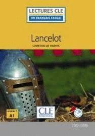 LANCELOT (NIVEAU 1 - A1) (+ CD)