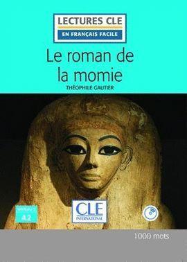 ROMAN DE LA MOMIE, LE (LIVRE + CD) (NIVEAU 2 - A2)