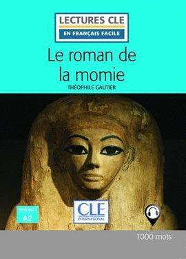 LE ROMAN DE LA MOMIE - NIVEAU 2 - A2 - LIVRE - 2º EDITIÓN