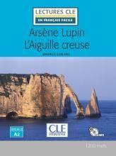 ARSÈNE LUPIN L'AIGUILLE CREUSE  ( LIVRE + CD )