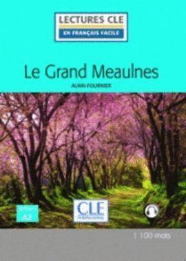 GRAND MEAULNES, LE. NIVEAU 2. A2 (AUDIOS DESCARREGABLES)