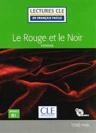 LE ROUGE ET LE NOIR - NIVEAU 3/B1 - LIVRE + CD
