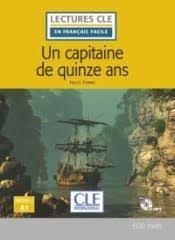 UN CAPITAINE DE 15 ANS. NIVEAU 1/A1 - LIVRE + CD