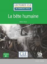 LA BÊTE HUMAINE. NIVEAU 3 / B1 (LIVRE + CD)