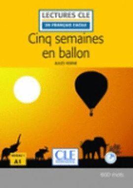 CINQ SEMAINES EN BALLON. NIVEAU 1 (AVEC CD) NIVEAU A1 (600 MOTS)