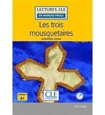 TROIS MOUSQUETAIRES, LES. NIVEAU 1 . A1 (LIVRE + CD)