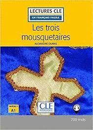 TROIS MOUSQUETAIRES, LES. NIVEAU 1. A1