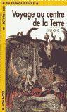 VOYAGE AU CENTRE DE LA TERRE (FRANÇAIS FACILE NIVEAU 1)