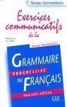 EXERCICES COMMUNICATIFS DE LA GRAMMAIRE PROGRESSIV DU FRANÇAIS. NIVEAU INTERMEDIAIRE