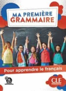 MA PREMIÈRE GRAMMAIRE POUR APPRENDRE LE FRANÇAIS