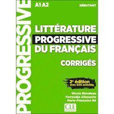 LITTÉRATURE PROGRESSIVE DU FRANÇAIS. NIVEAU DEBUTANT - CORRIGÉS - 2º EDITION