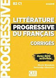 LITTERATURE PROGRESSIVE DU FRANÇAIS. AVANCÉ  - CORRIGÉS (B2-C1)
