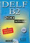 DELF B2 200 ACTIVITES (LIVRE + CD AUDIO) LE NOUVEL ENTRAINEZ-VOUS