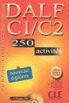 DALF C1/C2. 250 ACTIVITES (+1 CD AUDIO + MP3) LIVRET DE CORRIGES