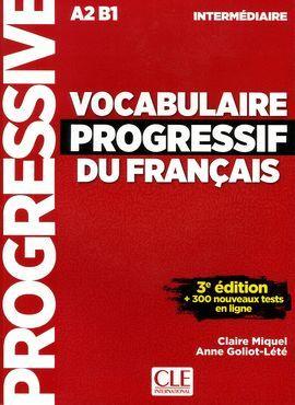 VOCABULAIRE PROGRESSIF DU FRANÇAIS - INTERMÉDIARE A2-B1