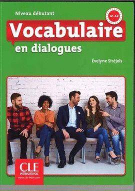 VOCABULAIRE EN DIALOGUES. NIVEAU DEBUTANT (2 ED.) + CD AUDIO