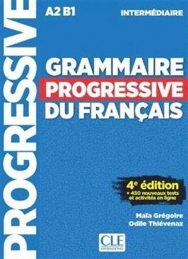 GRAMMAIRE PROGRESSIVE DU FRANÇAIS - INTERMEDIAIRE A2/B1