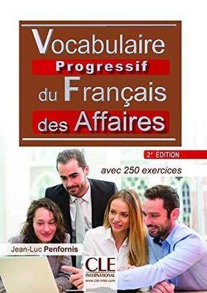 VOCABULAIRE PROGRESSIF DU FRANÇAIS DES AFFAIRES (2 EDITION)