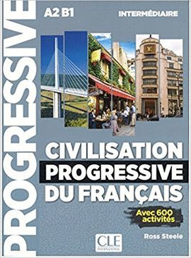 CIVILISATION PROGRESSIVE DU FRANÇAIS - NIVEAU INTERMÉDIAIRE - LIVRE + CD NIVEAU A2/B1