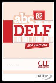 ABC DELF B2 200 EXERCICES + CD MP3