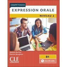 EXPRESSION ORALE 2 - NIVEAU B1 - LIVRE+CD - 2º EDITION