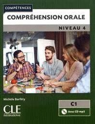 COMPRÉHENSION ORALE NIVEAU 4  C1