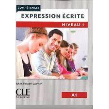 EXPRESSION ÉCRITE LIVRE NIVEAU 1. A1