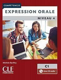 EXPRESSION ORALE. NIVEAU 4. C1. COMPETENCES