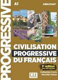 CIVILISATION PROGRESSIVE DU FRANÇAIS - DÉBUTANT