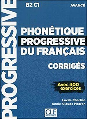 CORRIGES PHONÉTIQUE PROGRESSIVE DU FRANÇAIS NIVEAU AVANCÉ
