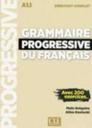 GRAMMAIRE PROGRESSIVE DU FRANÇAIS - DEBUTANT COMPLET A1.1