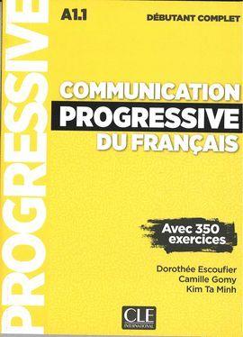 COMMUNICATION PROGRESSIVE DU FRANÇAIS - NIVEAU DÉBUTANT COMPLET (A1.1) - LIVRE + CD