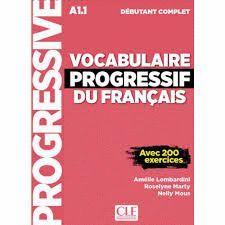 VOCABULAIRE PROGRESSIF DU FRANÇAIS - NIVEAU DÉBUTANT COMPLET A1.1 - LIVRE + CD - NOUVEL