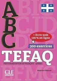 ABC - TEFAQ - TEST D'EVALUATION DU FRANÇAIS - QUEBEC - CANADA