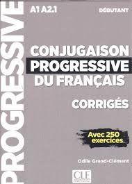 CONJUGAISON PROGRESSIVE DU FRANCAIS DEBUTANT. CORRIGES
